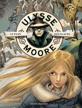 Couverture du livre : Ulysse Moore, Tome 10 : Le Pays des glaces