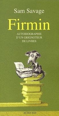 Couverture de Firmin - Autobiographie d'un grignoteur de livres