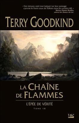 Couverture du livre : L'Épée de Vérité, tome 9 : La Chaîne de Flammes