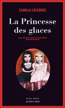 Couverture du livre : La Princesse des glaces