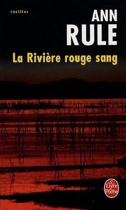 Couverture du livre : La Rivière rouge sang