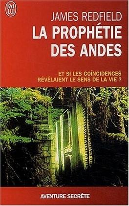 Couverture du livre : La Prophétie des Andes