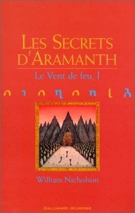 Couverture du livre : Le Vent de feu, tome 1 : Les Secrets d'Aramanth