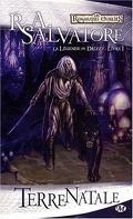 Les Royaumes oubliés - La Légende de Drizzt, tome 1 : Terre natale