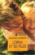Lorna et ses filles
