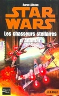 Star Wars - Les X-Wings, Tome 9 : Les chasseurs stellaires d'Adumar