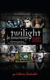 Twilight, Carnet de Notes : Le Tournage