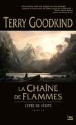 L'Épée de Vérité, tome 9 : La Chaîne de Flammes