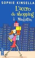 L'Accro du shopping à Manhattan
