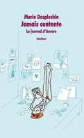 Le journal d'Aurore, tome 1 : Jamais contente