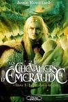 couverture Les Chevaliers d'Émeraude, tome 1 : Le Feu dans le ciel