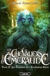 couverture Les Chevaliers d'Émeraude, Tome 2 : Les Dragons de l'Empereur Noir