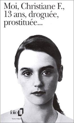 Couverture du livre : Moi, Christiane F., 13 ans, droguée, prostituée...