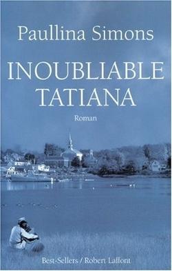 Couverture de Tatiana, Tome 3 : Inoubliable Tatiana