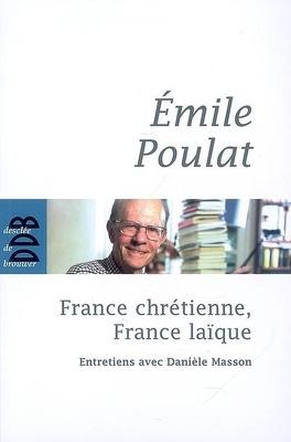Couverture du livre : France chrétienne, France laïque : ce qui meurt et ce qui naît