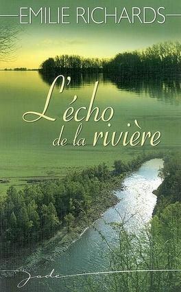 Couverture du livre : L'Écho de la rivière