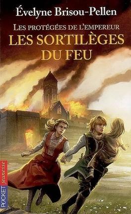 Couverture du livre : Les protégées de l'empereur, Tome 4 : Les sortilèges du feu