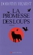 Les Chroniques du Loup, Tome 1 : La Promesse des loups