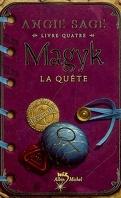 Magyk, Tome 4 : La quête