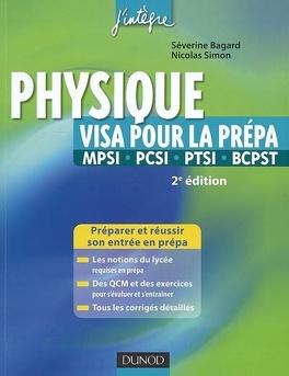 Couverture du livre : Physique : visa pour la prépa MPSI-PCSI-PTSI-BCPST