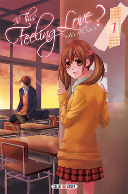 Couverture du livre : Is this feeling love ?, tome 1