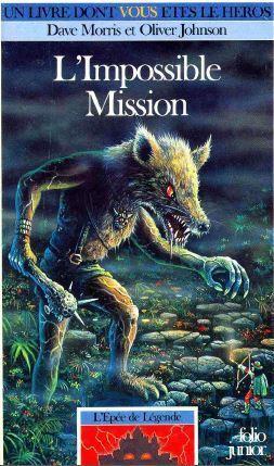 Couverture du livre : L'épée de Légende, Tome 4 : L'impossible mission