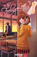 Is this feeling love ?, tome 1