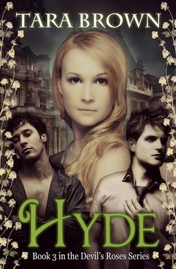 Couverture de The Devil's Roses, Tome 3 : Hyde
