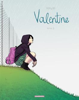 Couverture du livre : Valentine, Tome 3