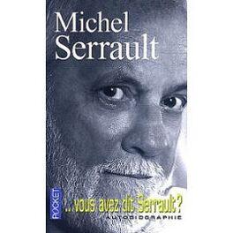 Couverture du livre : vous avez dit Serrault ?