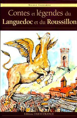 Couverture du livre : Contes et légendes du Languedoc et du Roussillon