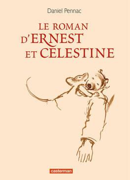 Couverture du livre : Le Roman d'Ernest et Célestine