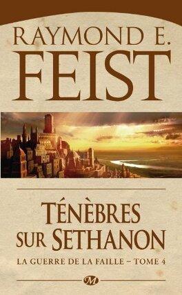 Couverture du livre : La Guerre de la Faille, tome 3 : Ténèbres sur Sethanon