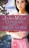 Le Highlander, Tome 2 : Conquise par le Highlander