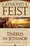 couverture La Guerre de la Faille, tome 3 : Ténèbres sur Sethanon