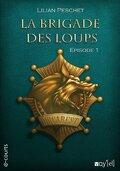 La Brigade des Loups - Episode 1
