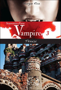 Souvenirs d'une Vampire, Tome 3 : Trahie