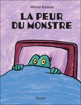 Couverture du livre : La peur du monstre