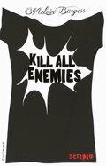 Kill All Ennemies