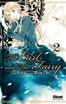 Couverture du livre : The Earl and the Fairy, tome 2
