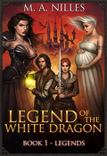 Legend of the White Dragon, Tome 1 : Legends