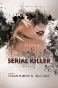 Serial Killer, Tome 1 : Entre Ombre et Lumière