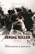 Serial Killer, Tome 2 : Doux Baisers de Judas