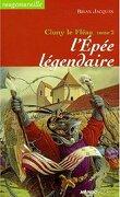 Cluny le Fléau, tome 2 : L'Épée légendaire