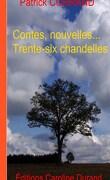 Contes, nouvelles… trente six chandelles