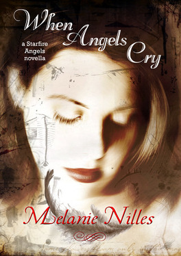 Couverture du livre : Starfire Angels, Tome 0.5 : When Angels Cry