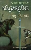 Magarcane, Tome 1 : Fils d'arme