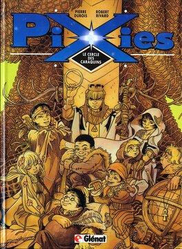 Couverture du livre : Pixies tome 1 Le cercle des caraquins