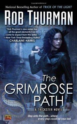 Couverture du livre : Trickster, Tome 2 : The Grimrose Path