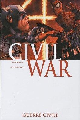 Couverture du livre : Civil War, Tome 1 : Guerre Civile